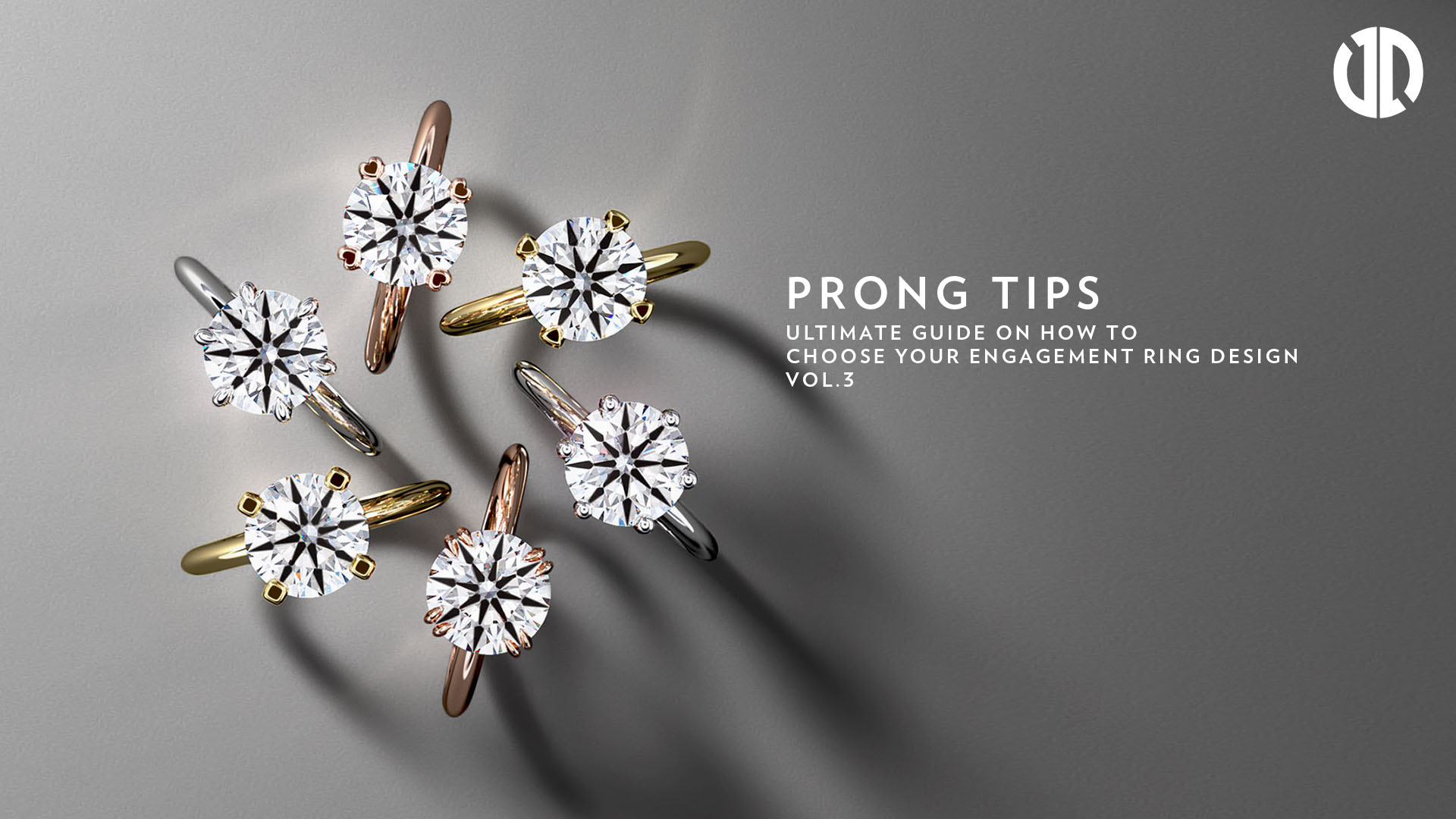 How to Choose your Engagement Ring Design (Part 3 - Prong Tip Designs)